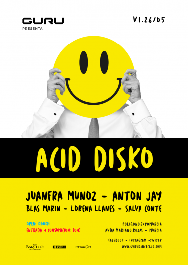 Discoteca Guru Dance Club Murcia - Flyer Acid Disko
