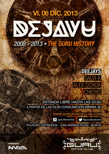 Discoteca Guru Dance Club Murcia - Flyer Dejavu - The Guru History