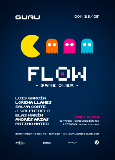 Discoteca Guru Dance Club Murcia - Flyer Flow - Game Over