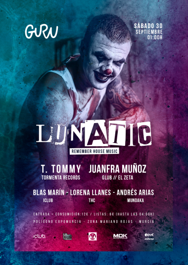 Discoteca Guru Dance Club Murcia - Flyer Lunatic - Remember House Music