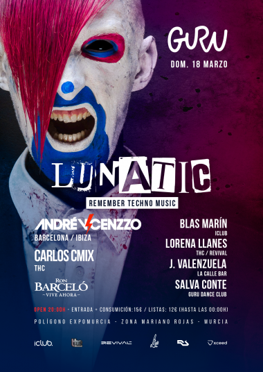 Discoteca Guru Dance Club Murcia - Flyer Lunatic - Remember Techno Music