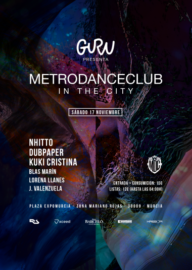 Discoteca Guru Dance Club Murcia - Flyer Metro in the city