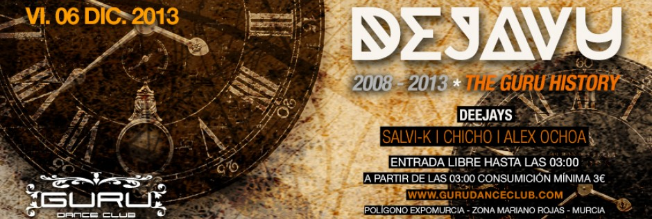 Discoteca Guru Dance Club Murcia - Slide Dejavu - The Guru History