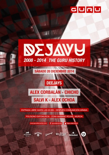 Discoteca Guru Dance Club Murcia - Flyer Dejavu - The Guru History III